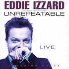 Unrepeatable 5022739006820 by Eddie Izzard CD