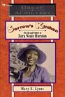 Sorrow's Kitchen: The Life and Folklore of Zora Neale Hurston by Mary E Lyons (Paperback, 1993)