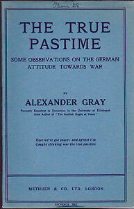 The-True-Pastime-Some-Observations-on-the-German-Attitude-Towards-War-1915