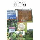 Gateway to Terror by Joe Smiga (Paperback / softback, 2011)