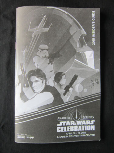 STAR WARS CELEBRATION VII 7 FORCE AWAKENS Official Anaheim 2015 PROGRAM GUIDE