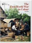 The First World War in Colour by Peter Walther (Hardback, 2014)