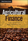 Agricultural Finance: From Crops to Land, Water and Infrastructure by Helyette Geman (Hardback, 2015)