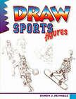 Draw! Sports Figures by Damon Reinagle (Paperback, 1998)