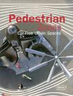 Pedestrian Zones: Car Free Urban Spaces by Chris van Uffelen (Hardback, 2015)