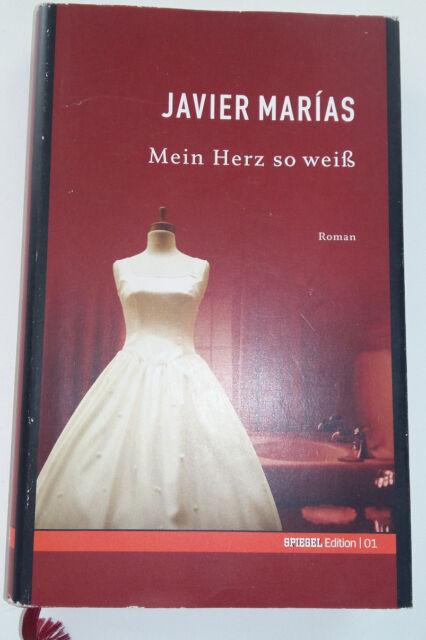 Mein Herz so weiß Roman von Javier Marias Buch Spiegel Edition