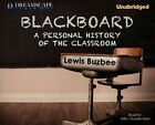 Blackboard a Personal History of The Classroom 9781629239866 CD