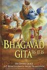 Bhagavad Gita as it is by S.Bhaktivedanta Prabhupada (Hardback, 2006)
