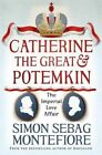 Catherine the Great and Potemkin: The Imperial Love Affair by Simon Sebag Montefiore (Paperback, 2016)