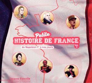 Petite-hisoire-de-France-Vol-3-de-Napoleon-a-nos-Jours-1-CD-NEUF