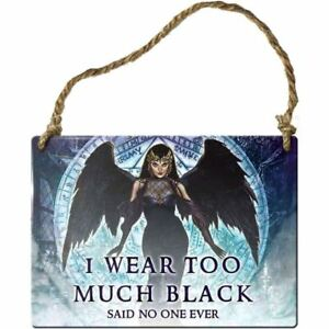 Alchemy-Gothic-I-Wear-Too-Much-Black-Said-No-One-Metal-Wall-Plaque-Sign-9cm