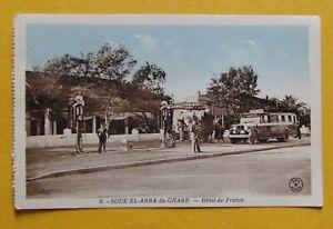 ET1357-CPA-ALGERIE-SOUK-EL-ARBA-DU-GHARB-hotel-de-France-1939