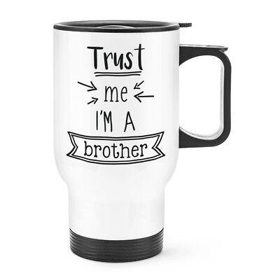 Capace Trust Me I'm A Brother Viaggio Tazza Con Manico - Divertente Migliore Preferito Morbido E Antislipore