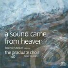 A Sound came from Heaven von Terence Maskell,The Graduate Choir (2014)