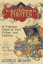 Caribbean Pirates: A Treasure Chest of Fact, Fiction, and Folklore-ExLibrary