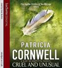 Cruel and Unusual by Patricia Cornwell (CD-Audio, 2008)