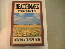 The Healthmark Program for Life by Robert A. Gleser (1988, Hardcover) great gift
