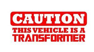 Caution-Vehicle-Is-A-Transformer-Vinyl-Decal-Sticker-Window-Glass
