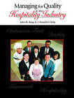 Managing for Quality in the Hospitality Industry by John H. King, Ronald F. Cichy (Paperback, 2005)