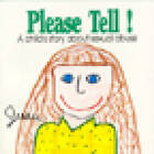 Please Tell: A Child's Story About Sexual Abuse by Jessie Ottenweller (Paperback, 1991)