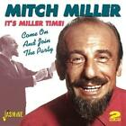 It's Miller Time-Come On And Join The Party von Mitch Miller (2011)