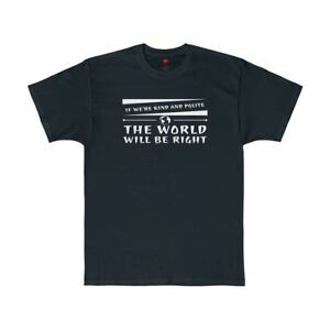 If-We-039-re-Kind-And-Polite-The-World-Will-Be-Right-Paddington-Quote-T-Shirt