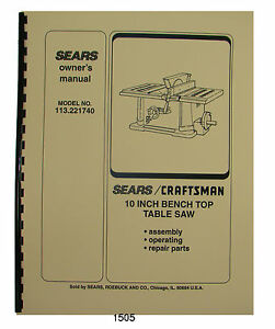 Details about Sears Craftsman 113 221740 10 Inch Table Saw Op and Parts  Manual #1505
