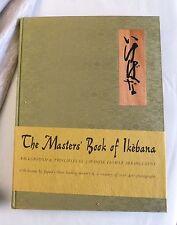 1966, The Masters Book of Ikebana, Japanese Flower Arrangement, HB 1st, VG