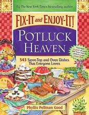 Fix-It and Enjoy-It Potluck Heaven : 543 Stove-Top and Oven Dishes That...