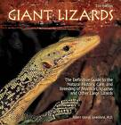 Giant Lizards: The Definitive Guide to the Natural History, Care, and Breeding of Monitors, Iguanas and Other Large Lizards by Dr Robert G Sprackland Phd (Hardback, 2009)