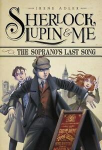The-Soprano-039-s-Last-Song-Sherlock-Lupin-and-Me-ExLibrary