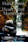 Hand-print and Heart-print Memorials Stones of Remembrance 9781425947880