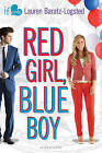 Red Girl, Blue Boy: An If Only Novel by Lauren Baratz-Logsted (Paperback / softback, 2016)