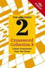 The Times 2 Crossword Collection 3: Collection 3 by Times2, The Times Mind Games, John Grimshaw (Paperback, 2014)