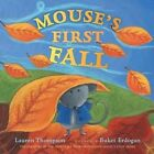 Mouse's First Fall by Lauren Thompson (Other book format, 2006)