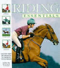 Riding Essentials: Step-by-step Techniques to Improve Your Skill by Debby Sly (Hardback, 1998)