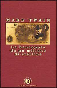 banconota da un milione di sterline Mark Twain 9788804403593