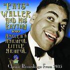 Harlem's Harmful Little Armful * by Fats Waller/Fats Waller & His Rhythm (CD, Jul-2016, Halcyon (U.K.))