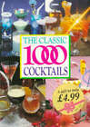 The Classic 1000 Cocktails by Robert Cross (Paperback, 1995)