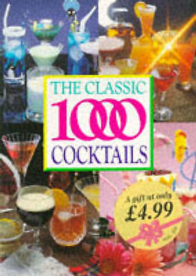 """AS NEW"" The Classic 1000 Cocktails, Cross, Robert, Book"