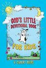 God's Little Devotional Book for Kids by V Gilbert Beers (Hardback, 2015)