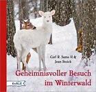 Geheimnisvoller Besuch im Winterwald von Carl R. Sams II und Jean Stoick (2016, Gebundene Ausgabe)