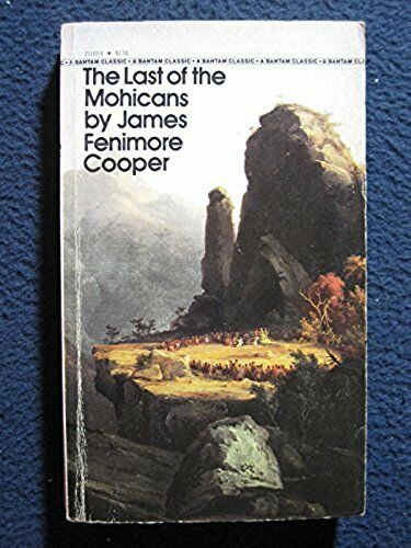 The Last of the Mohicans [Oct 01, 1981] Cooper, James Fenimore