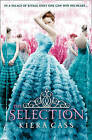 The Selection (The Selection, Book 1) by Kiera Cass (Paperback, 2012)
