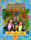 Spotlight Science: Year 8: S2 by Lawrie Ryan, Keith Johnson, Sue Adamson, Gareth Williams (Paperback, 1994)