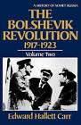 The Bolshevik Revolution, 1917-1923: Volume 2 by Edward Hallett Carr (Paperback, 1985)