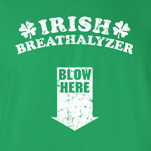 6fa541fa Irish Breathalyzer St Patrick's Day funny saint drinking college ...