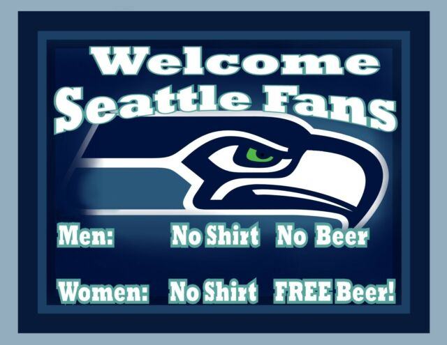 Seattle Seahawks Man Cave Beer Sign Poster NFL Football  Women No Shirt  8 x11