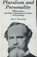 Pluralism and Personality : William James and Some Contemporary Cultur-ExLibrary