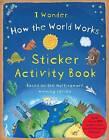 How the World Works: Sticker Activity Book by Christiane Dorion, Christiane Autumn Internal, Autumn Internal (Paperback, 2015)